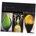 Masters: Blown Glass-40 Leading Artists