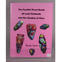 The Fanciful Floral Beads of Leah Fairbanks Book by James Kervin