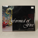 Formed of Fire Book by Bandhu S. Dunham