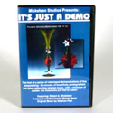 Its Just a Demo DVD by Robert A. Mickelsen
