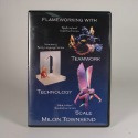 Flameworking Team Tech and Scale DVD by Milon Townsend