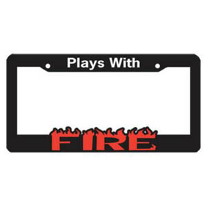 License Plate Frame - Plays With Fire
